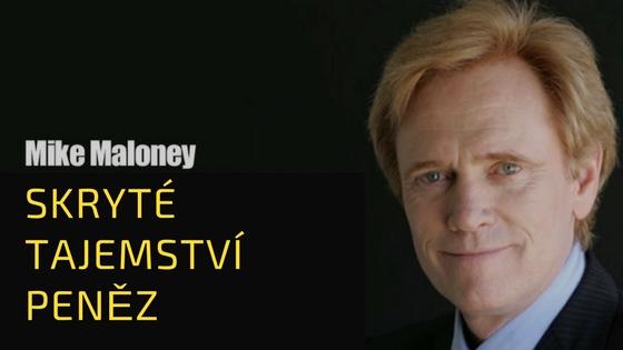 VIDEO: Skryté tajemství peněz od Mike Malony