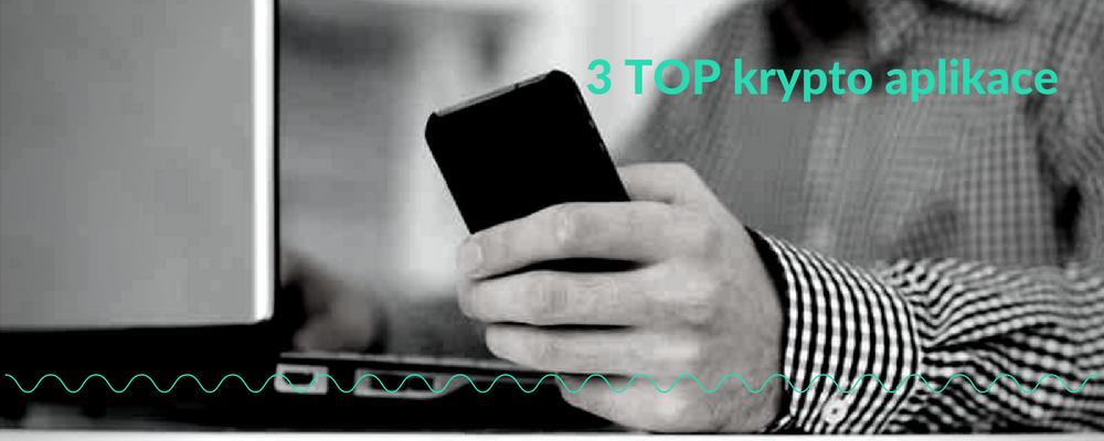 Krypto aplikace, které by neměly chybět ve tvém mobilu